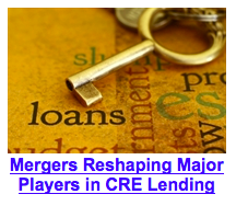 Mergers Reshaping Major Players in CRE Lending